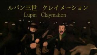 lupin claymation
