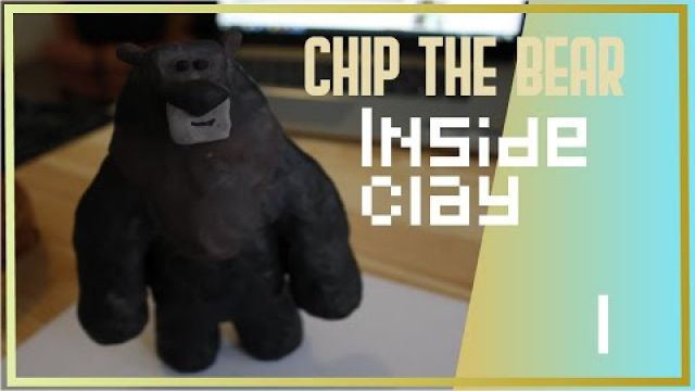 Chip the bear SCULPT - part 1 inside clay