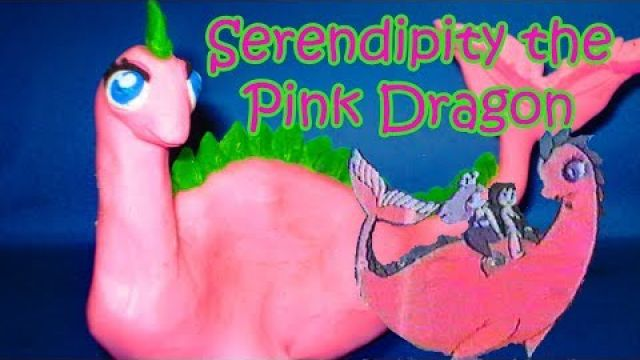 Serendipity, The Pink Dragon Clay animation play doh ピュア島の仲間たち